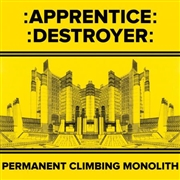 APPRENTICE DESTROYER - PERMANENT CLIMBING MONOLITH