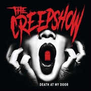 CREEPSHOW - DEATH AT MY DOOR