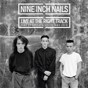 NINE INCH NAILS - LIVE AT THE RIGHT TRACK (2LP)