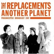 REPLACEMENTS - ANOTHER PLANET (2LP)