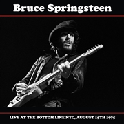 SPRINGSTEEN, BRUCE - LIVE AT THE BOTTOM LINE, NYC, AUGUST 15TH, 1975