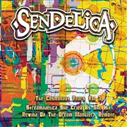 SENDELICA - THE COSMONAUT YEARS, VOL. 3