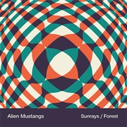ALIEN MUSTANGS - SUNRAYS/FOREST