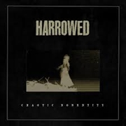 HARROWED - CHAOTIC NONENTITY
