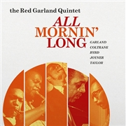GARLAND, RED -QUINTET- - ALL MORNIN' LONG