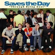 SAVES THE DAY - THROUGH BEING COOL (2LP)
