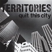 TERRITORIES - QUIT THIS CITY/DEFENDER