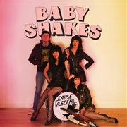 BABY SHAKES - CAUSE A SCENE