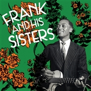FRANK & HIS SISTERS - FRANK & HIS SISTERS