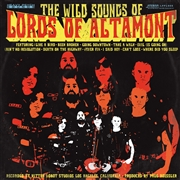 LORDS OF ALTAMONT - THE WILD SOUNDS OF...