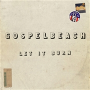 GOSPELBEACH - LET IT BURN