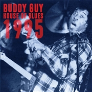 GUY, BUDDY - HOUSE OF BLUES 1995 (2CD)