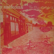 MEKONS - EDGE OF THE WORLD
