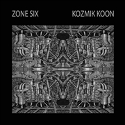 ZONE SIX - KOZMIK KOON