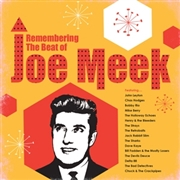 VARIOUS - REMEMBERING THE BEAT OF JOE MEEK