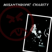 MISANTHROPIC CHARITY - MY FRIEND/MESSAGE/NEW DAY