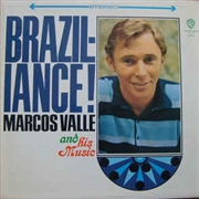 VALLE, MARCOS                                                        ! - BRAZILIANCE!