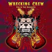 WRECKING CREW - FUN IN THE DOGHOUSE