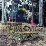 GENERATIONALS - ACTOR-CASTER