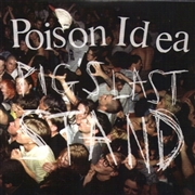 POISON IDEA - PIGS LAST STAND (+DVD)