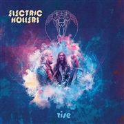 ELECTRIC HOLLERS - RISE