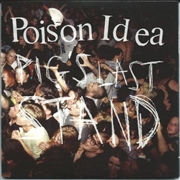 POISON IDEA - PIGS LAST STAND (2LP+DVD)