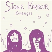 STONE HARBOUR - EMERGES