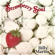 MARTIN, BILLY - STRAWBERRY SOUL