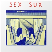 SEX SUX - SAFE PAIN/THOUGHT'S CRACK