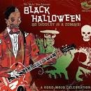 VARIOUS - BLACK HALLOWEEN: BO DIDDLEY IS A ZOMBIE!