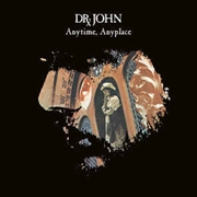 DR. JOHN - ANYTIME, ANYPLACE