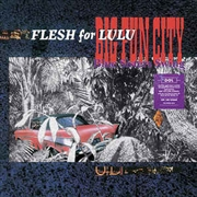 FLESH FOR LULU - BIG FUN CITY (2LP)