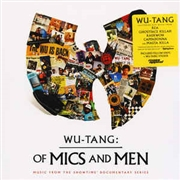 WU-TANG CLAN - OF MICS AND MEN: MUSIC FROM THE SHOWTIME SERIES