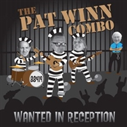 WINN, PAT -COMBO- - WANTED IN RECEPTION