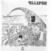 HAMMOND, DOUG - ELLIPSE