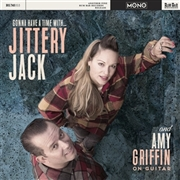 JITTERY JACK - GONNA HAVE A TIME WITH...