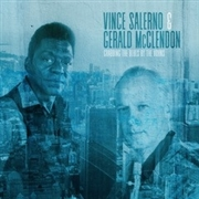 SALERNO, VINCE -& GERALD MCCLENDON- - GRABBING THE BLUES BY THE HORNS
