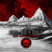 FIRST AID 4 SOULS - KEEP THIS WORLD EMPTY