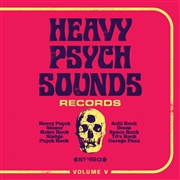 VARIOUS - HEAVY PSYCH SOUNDS RECORDS SAMPLER V