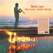 LACY, STEVE/ALVIN CURRAN/FREDERIC RZEWSKI - THREADS