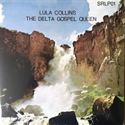 COLLINS, LULA - THE DELTA GOSPEL QUEEN