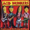 ACID DRINKERS - STATE OF MIND REPORT