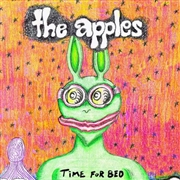 APPLES IN STEREO - TIME FOR BED