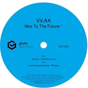 VARIOUS - WAR TO THE FUTURE