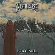 BARRE, MARTIN - BACK TO STEEL