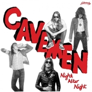 CAVEMEN (NZL) - NIGHT AFTER NIGHT