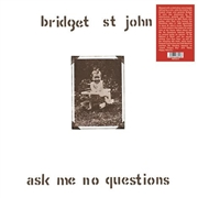 ST. JOHN, BRIDGET - ASK ME NO QUESTIONS