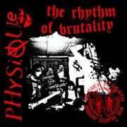 PHYSIQUE - RHYTHM OF BRUTALITY