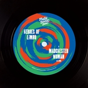 HEROES OF LIMBO - MADCHESTER WOMAN/WHITE NOISE
