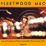 FLEETWOOD MAC - LIVE AT THE RECORD PLANT IN SAUSALITO 15.12.1974